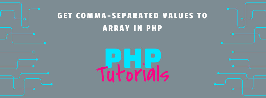 Comma-separated values to array in PHP