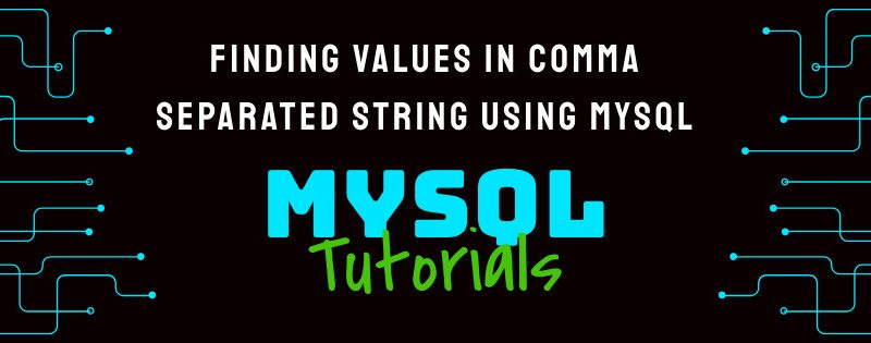 Finding values in comma separated string using Mysql