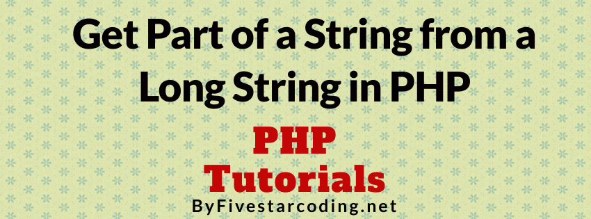 Get Part of a String from a Long String in PHP