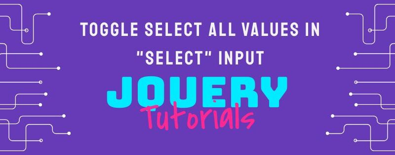 toggle_select_all_on_select_input_using_jquery